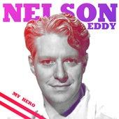 My Hero by Nelson Eddy