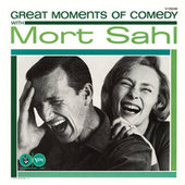 Great Moments In Comedy With Mort Sahl by Mort Sahl