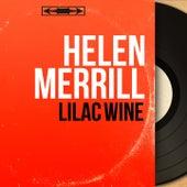 Lilac Wine (Mono Version) by Helen Merrill