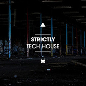 Strictly Tech House de Various Artists