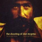 The Shooting of Dan McGrew de Galt MacDermot