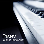 Piano in the Midnight – Calming Jazz, Mellow Sounds, Relaxed Jazz, Instrumental Music by Instrumental