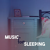 Music for Sleeping – Soft Sounds to Bed, Sweet Dreams, Peaceful Night, Healing Lullabies for Sleep, Calm Mind by Sleep Sound Library