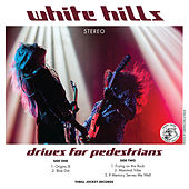 Drives For Pedestrians von White Hills