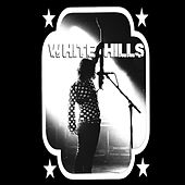 Timeless Tracks for Aural Pleasure von White Hills