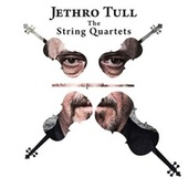 Jethro Tull - The String Quartets de Jethro Tull