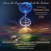 2016 Midwest Clinic: Central Winds de Various Artists