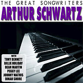 The Great Songwriters: Arthur Schwartz by Various Artists