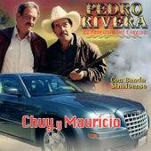 Chuy y Muricio by Pedro Rivera