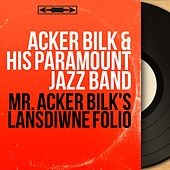 Mr. Acker Bilk's Lansdiwne Folio (Mono Version) de Acker Bilk