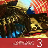 Collection of Rare Recordings, Vol. 3 de Various Artists