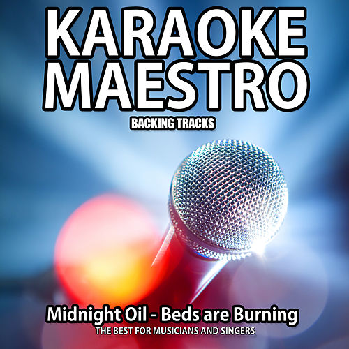 Beds Are Burning Karaoke Version Originally Performed By Midnight
