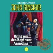 Tonstudio Braun, Folge 71: Bring mir den Kopf von Asmodina. Teil 3 von 3 von John Sinclair