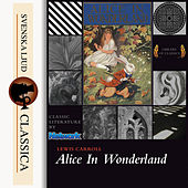 Alice's Adventures in Wonderland (unabridged) by Lewis Carroll