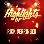 Highlights of Rick Derringer di Rick Derringer