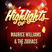 Highlights of Maurice Williams & The Zodiacs de Maurice Williams