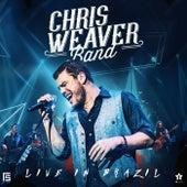 Live in Brazil de Chris Weaver Band