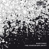The Paradigm Shift, Pt. 2 by Martinez