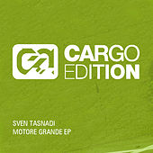 Motore Grande EP by Sven Tasnadi