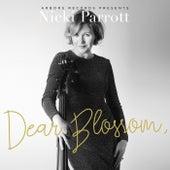 Dear Blossom, by Nicki Parrott