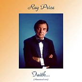Faith... (Remastered 2017) de Ray Price