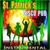 St. Patrick's Disco Pub (Instrumental) by Singer Dr. B...
