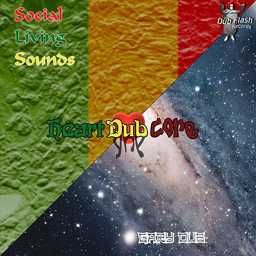Dub Splitz, Pt. 3: Heart Core Dub by Various Artists