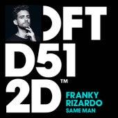 Same Man (Radio Edit) de Franky Rizardo