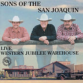 Sons of the San Joaquin Live by Sons of the San Joaquin