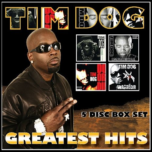 Greatest Hits by Tim Dog