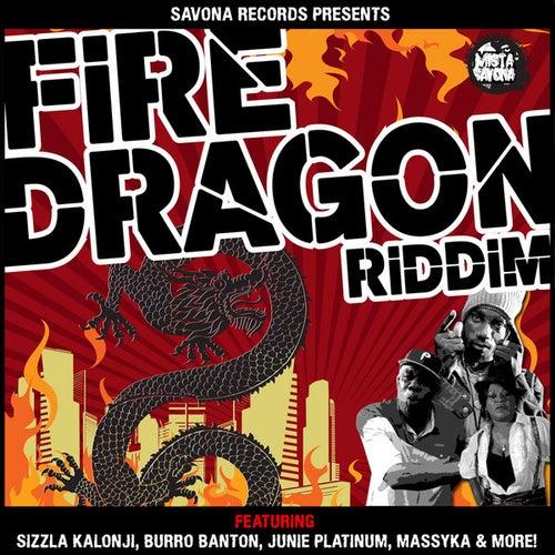 Savona Records Presents: Fire Dragon Riddim by Mista Savona