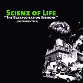 The Blaxploitation Instrumentals by Scienz Of Life
