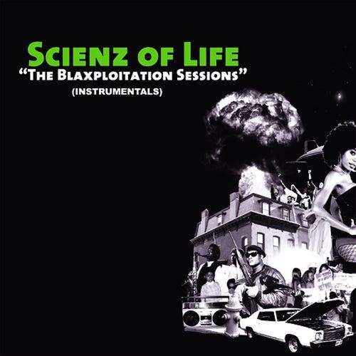 The Blaxploitation Instrumentals von Scienz Of Life