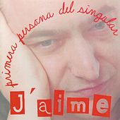 Primera persona del singular de Jaime