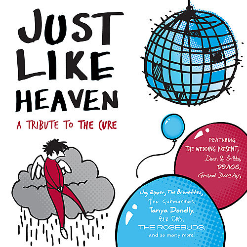 Just Like Heaven - A Tribute To The Cure von Various Artists
