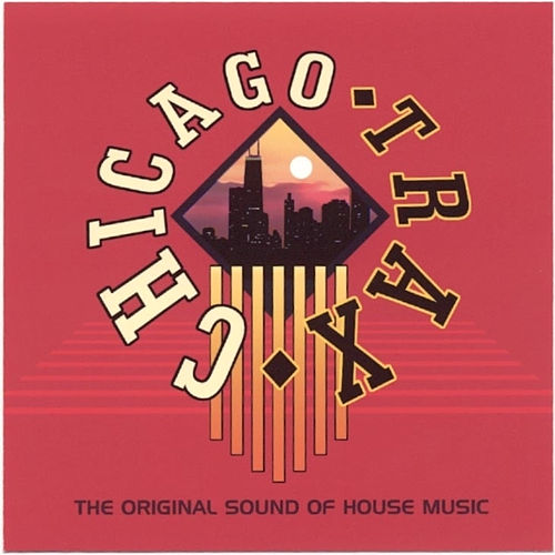Chicago Trax by Various Artists