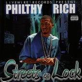 Streets On Lock von Philthy Rich
