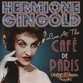 Live at the Café de Paris by Hermione Gingold