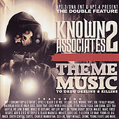 Apt. 3/DNA Ent & Apt. 4 Present The Double Feature: Known Associates 2 - Them Music to Drug Dealins & Killins by Various Artists