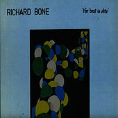 The Beat is Elite by Richard Bone