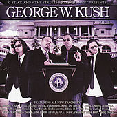 George W. Kush Vol. 3 by Various Artists