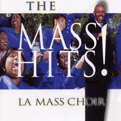The Mass Hits! by L.A. Mass Choir