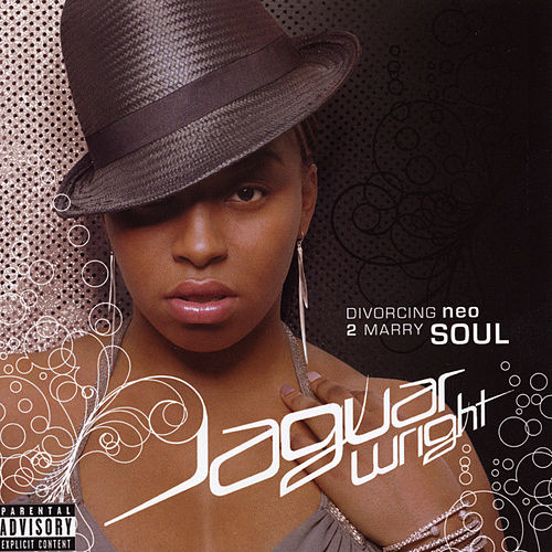 Divorcing Neo 2 Marry Soul by Jaguar Wright