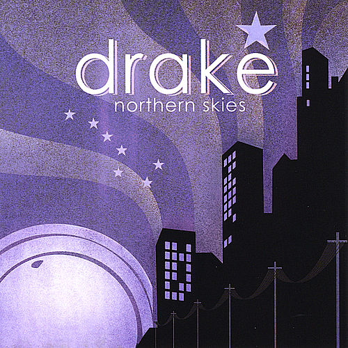 Northern Skies by Drake (New Age)