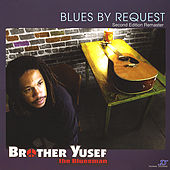 Blues By Request (Second Edition Remaster) by Brother Yusef