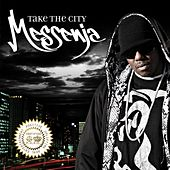 Take the City by Messenja
