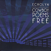 Cowboy Poems Free by Echolyn