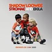 Enfants De L'an 2000 von Shadow Loowee