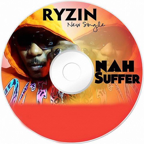 Nah Suffer by Ryzin
