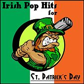 Irish Pop Hits for St. Patricks Day by Various Artists